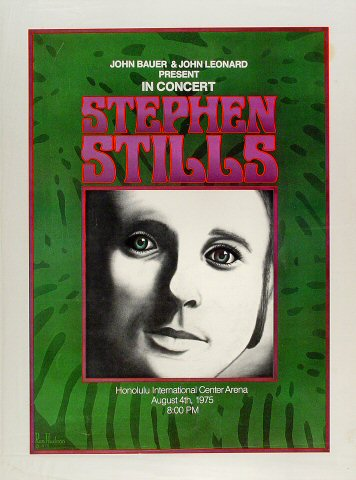 "Stephen Stills Poster from Honolulu International Center on 04 Aug 75: 18 1/4"" x 24 1/2"""