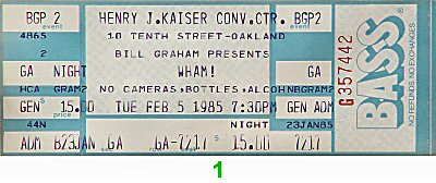 Wham! 1980s Ticket from Henry J. Kaiser Auditorium on 05 Feb 85: Ticket One