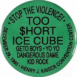 Too Short Vintage Pin from Henry J. Kaiser Auditorium on 29 Dec 90: Red