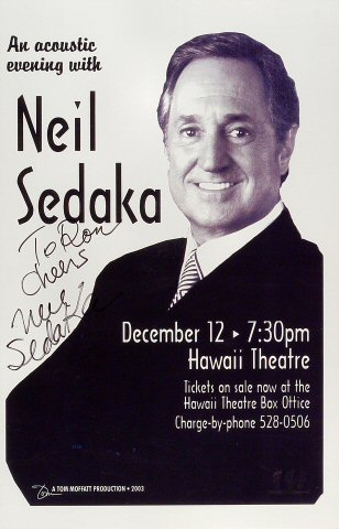 "Neil Sedaka Poster from Hawaii Theatre Center on 12 Dec 03: 11"" x 17"""