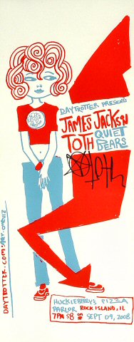 "James Jackson Toth Poster from Huckleberry's Pizza Parlor on 09 Sep 08: 7 1/8"" x 18"""