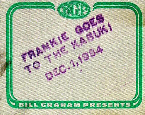 Frankie Goes to Hollywood Backstage Pass from Kabuki Theatre on 01 Dec 84: Pass 1