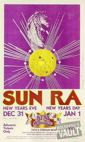 "Sun Ra Handbill from King Pleasure on 31 Dec 73: 8 1/4"" x 13 7/8"""