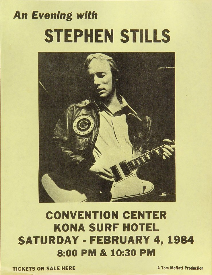 "Stephen Stills Handbill from Kona Surf Convention Center on 04 Feb 84: 8 1/2"" x 11"""
