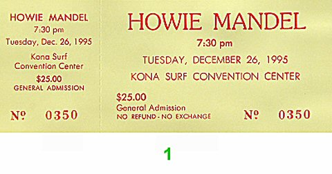 Howie Mandel 1990s Ticket from Kona Surf Convention Center on 26 Dec 95: Ticket One