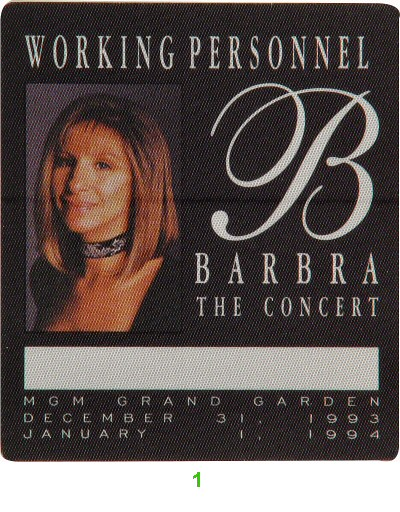 Barbra Streisand Backstage Pass from MGM Grand on 31 Dec 93: Pass 1