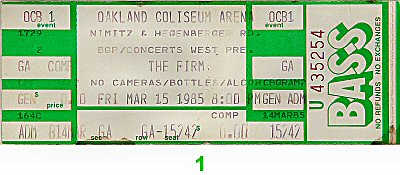 The Firm 1980s Ticket from Oakland Coliseum Arena on 15 Mar 85: Ticket One
