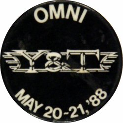 "Y&T Vintage Pin from Omni Oakland on 20 May 88: 1 3/4"" x 1 3/4"" Pin"
