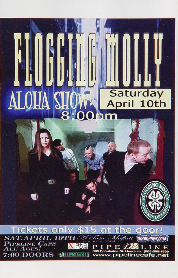 "Flogging Molly Handbill from Pipeline Cafe on 10 Apr 04: 5 1/2"" x 8 1/2"""