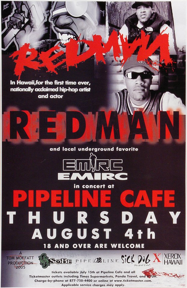 "Redman Poster from Pipeline Cafe on 04 Aug 05: 11"" x 17"""