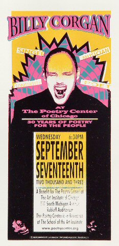 "Billy Corgan Handbill from Poetry Center on 17 Sep 03: 4 1/4"" x 8 5/8"""