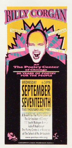 "Billy Corgan Handbill from Poetry Center on 17 Sep 03: 4 1/4"" x 8 5/8"""