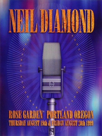 "Neil Diamond Poster from Portland Rose Garden on 19 Aug 99: 13"" x 17 1/4"""