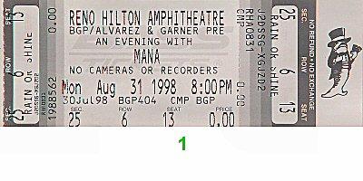 Mana 1990s Ticket from Reno Hilton Amphitheatre on 31 Aug 98: Ticket One