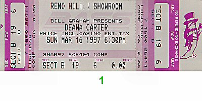 Deana Carter 1990s Ticket from Reno Hilton Showroom on 16 Mar 97: Ticket One
