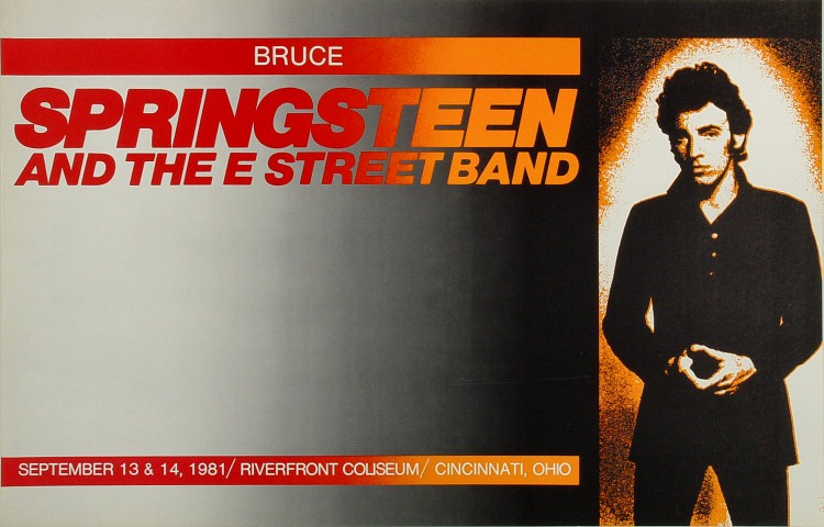 "Bruce Springsteen & the E Street Band Poster from Riverfront Coliseum on 13 Sep 81: 12 13/16"" x 19 13/16"""