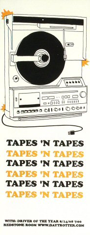 "Tapes 'n Tapes Poster from Redstone Room on 14 Aug 08: 7"" x 18 1/16"""