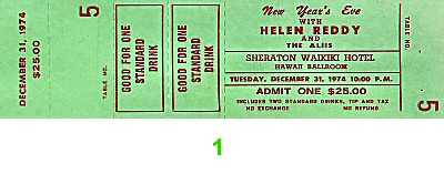 Helen Reddy 1970s Ticket from Sheraton Waikiki Hotel on 31 Dec 74: Ticket One