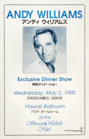 "Andy Williams Poster from Sheraton Waikiki Hotel on 02 May 90: 11"" x 17"""