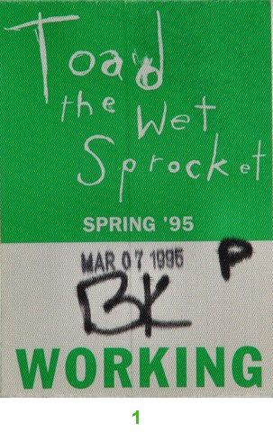 Toad The Wet Sprocket Backstage Pass from San Jose State Event Center on 07 Mar 95: Pass 1