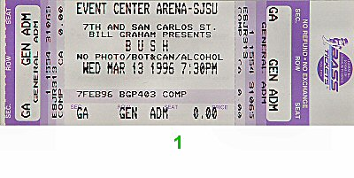 Bush 1990s Ticket from San Jose State Event Center on 13 Mar 96: Ticket One