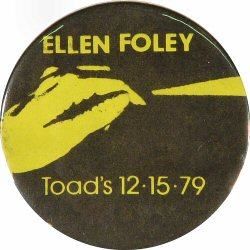 Ellen Foley Vintage Pin from Toad's Place on 15 Dec 79: White