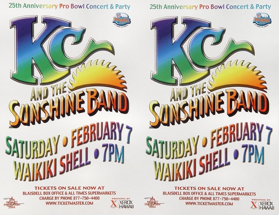 "K.C. and the Sunshine Band Proof from Waikiki Shell on 07 Feb 04: 8 1/2"" x 11"""