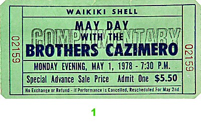 The Brothers Cazimero 1970s Ticket from Waikiki Shell on 01 May 78: Ticket One