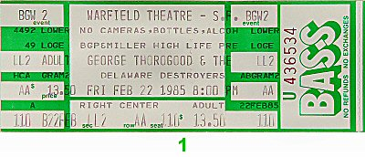 George Thorogood 1980s Ticket from Warfield Theatre on 22 Feb 85: Ticket One