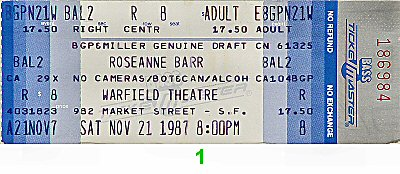 Roseanne Barr 1980s Ticket from Warfield Theatre on 21 Nov 87: Ticket One