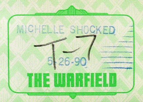 Michelle Shocked Backstage Pass from Warfield Theatre on 26 May 90: Pass 1