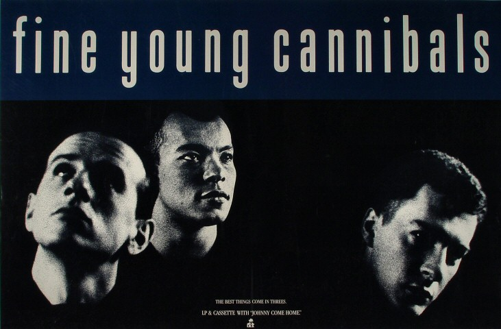 "Fine Young Cannibals Poster  : 23"" x 35"""