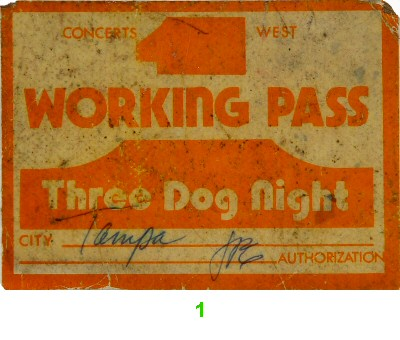 Three Dog Night Backstage Pass  : Pass 1