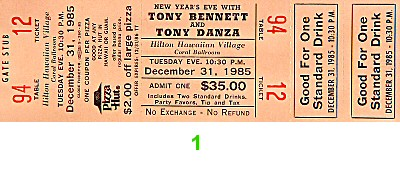 Tony Bennett 1980s Ticket from Hilton Hawaiian Village Hotel on 31 Dec 85: Ticket One