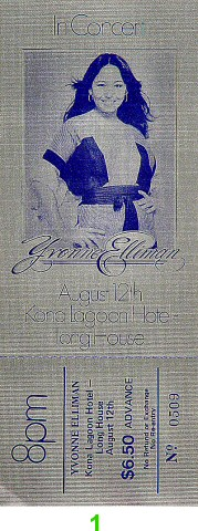 Yvonne Elliman 1970s Ticket from Kona Lagoon Hotel on 12 Aug 78: Ticket One