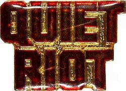 "Quiet Riot Vintage Pin  : 3/4"" x 1"" Pin"