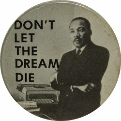 "Martin Luther King Jr. Vintage Pin  : 2 1/4"" x 2 1/4"" Pin"