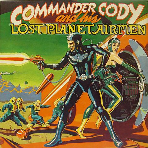"Commander Cody & His Lost Planet Airmen Vinyl 12"" (Used)"