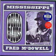 "Fred McDowell Vinyl 12"" (New)"