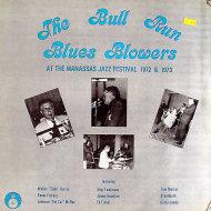 """Bull Run Blues Blowers Vinyl 12"""" (New)"""
