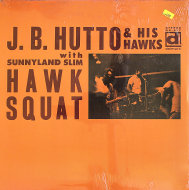 "J.B. Hutto & His Hawks With Sunnyland Slim Vinyl 12"" (New)"