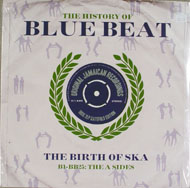 "The History of Blue Beat B1-BB25: The A SIdes Vinyl 12"" (New)"