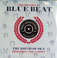 "The History of Blue Beat BB101-BB125: The A Sides Vinyl 12"" (New)"