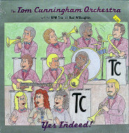 "The Tom Cunningham Orchestra Vinyl 12"" (Used)"