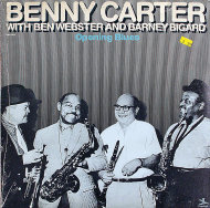 "Benny Carter with Ben Webster And Barney Bigard Vinyl 12"" (New)"