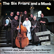 "The Six Friars And A Monk Vinyl 12"" (Used)"