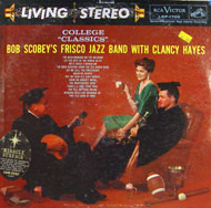 "Bob Scobey's Frisco Jazz Band With Clancy Hayes Vinyl 12"" (Used)"