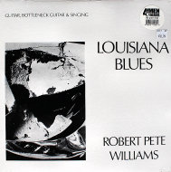 "Robert Pete Williams Vinyl 12"" (New)"