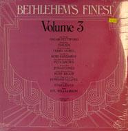 """Bethlehem's Finest: Volume 3 Vinyl 12"""" (New)"""