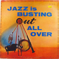"Jazz Is Busting Out All Over Vinyl 12"" (Used)"